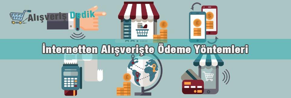 İnternetten Alışverişte Ödeme Yöntemleri